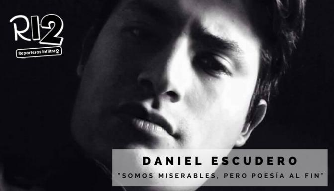 POESÍA JOVEN: 5 POEMAS DE DANIEL ESCUDERO